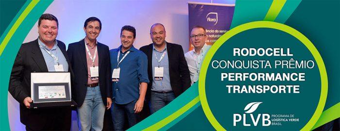 RODOCELL – Empresa Membro Líder do PLVB conquista prêmio PERFORMANCE TRANSPORTE