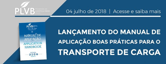 Lançamento do Manual de Aplicação: Boas Práticas para o Transporte de Carga