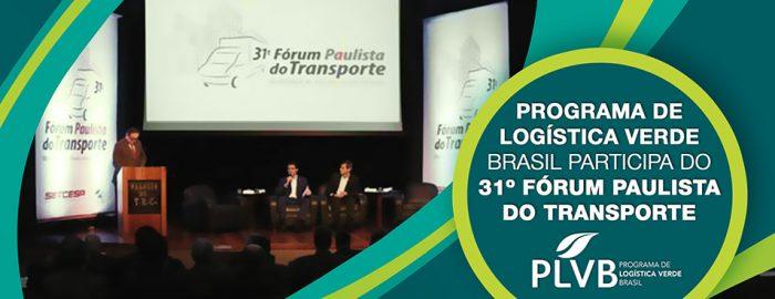 Revista SETCESP destaca participação do Programa de Logística Verde Brasil durante o 31º Fórum Paulista do Transporte
