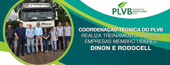 Coordenação Técnica do PLVB realiza treinamento para as Empresas Membro Líderes Dinon e RODOCELL
