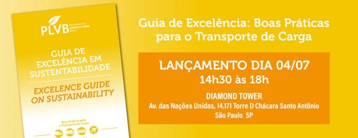 Lançamento do Guia de Excelência e Sustentabilidade: Boas Práticas para o Transporte de Carga